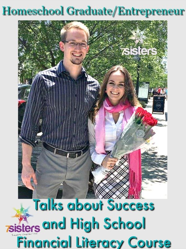 Homeschool Graduate and Entrepreneur Talks about Success and Financial Literacy 7SistersHomeschool.com