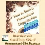 HSHSP Ep 93 How to Start a Homeschool Organization Interview with Carol Topp CPA