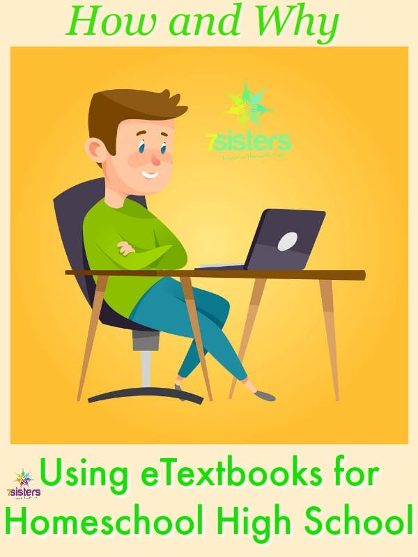 How do eTextbooks Work and Why Should Your Teens Use Them 7SistersHomeschool.com