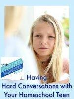 Homeschool Highschool Podcast Ep 97: Hard Conversations with Homeschool Teens