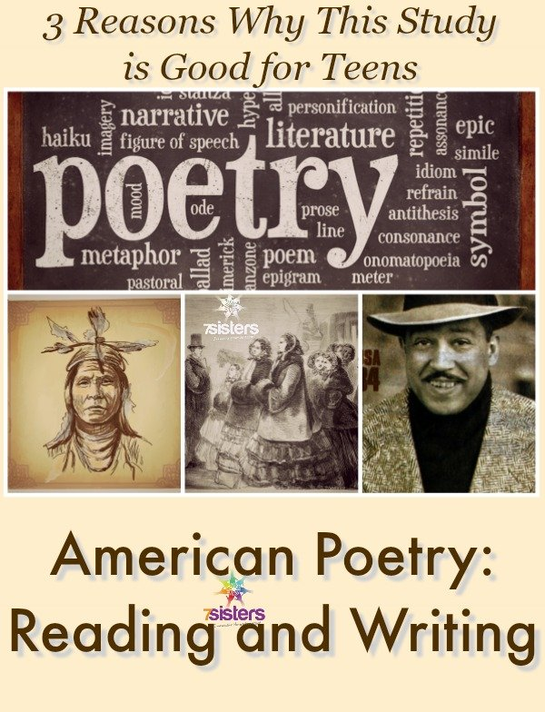 3 Reasons Why American Poetry: Reading and Writing is Good for Teens 7SistersHomeschool.com