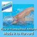 HSHSP Ep 107 Homeschool Athlete Makes it to Harvard's Swim Team
