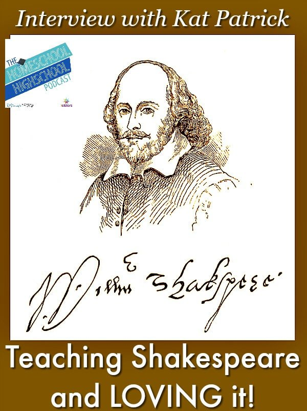 HSHSP Ep 104 Teaching Shakespeare and Loving It! Interview with Kat Patrick