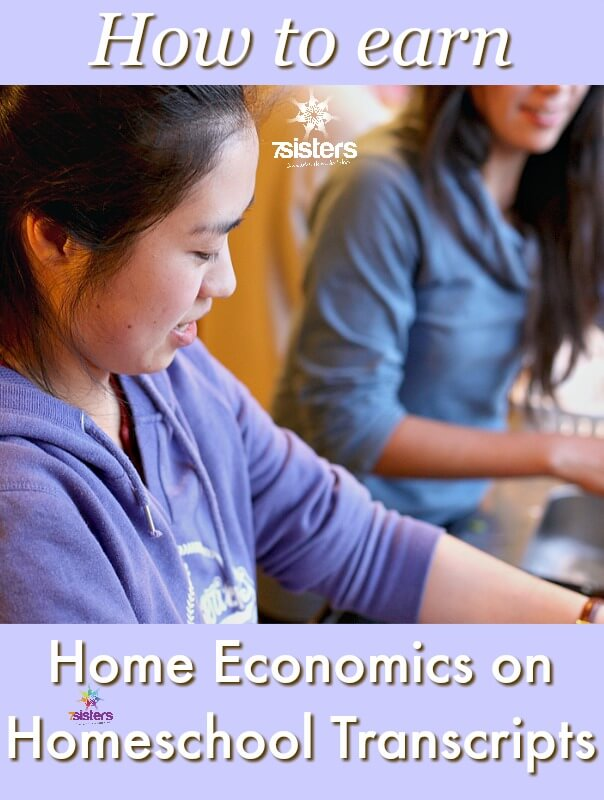 How to Earn Home Economics on Homeschool Transcripts 7SistersHomeschool.com
