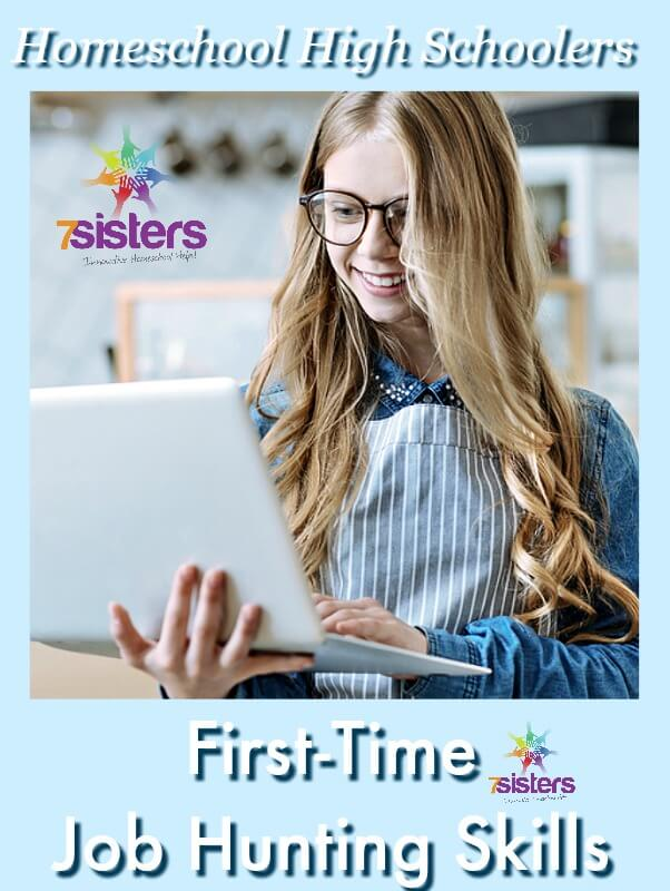 First-Time Job Hunting Skills for Homeschool High Schoolers 7SistersHomeschool.com