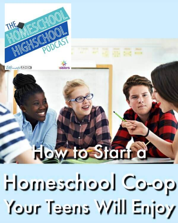 HSHSP Ep 109 How to Start a Homeschool Co-op Your Teens Will Enjoy