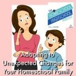 Homeschool Highschool Podcast Ep 112: Adapting to Unexpected Changes