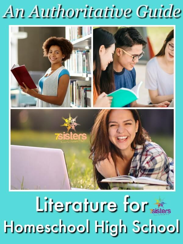 An Authoritative Guide to Literature for Homeschool High School 7SistersHomeschool.com