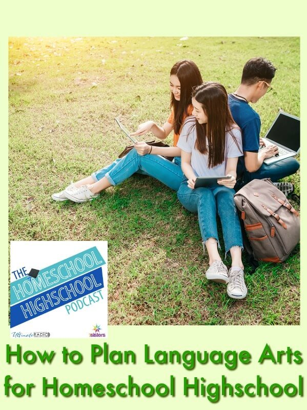HSHSP Ep 115: How to Plan Language Arts for Homeschool Highschool