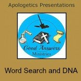 Word Search DNA – A Good Answers Apologetics Presentation